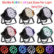 Fast Ship 18x18w Led Zoom Par Powercon In/out Rgbwa Uv6in1 Dj Stage Lights 6pcs