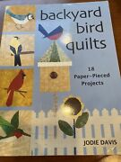 Backyard Bird Quilts 18 Paper-pieced Projects By Jodie Davis 2006, Perfect