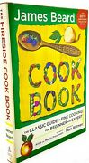 Fireside Cook Book Classic Guide To Fine Cooking For Beginner James Beard 60th