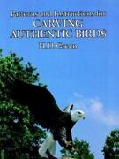 Patterns And Instructions For Carving Authentic Birds Paperback H. D. Green
