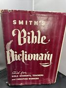 Smiths Bible Dictionary Vintage 1948 Hardcover Book Teachers Edition