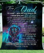 Lion Galaxy To My Dad Needs U Till The End Fleece Blanket Fatherand039s Day Gifts