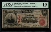 1902 10 The American Nb Of Los Angeles California Red Seal Pmg 10 Fr613 Ch6545