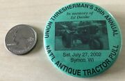 2002 Symco Wisconsin Tractor Pull Union Threshermanand039s Pinback Button 35044