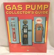 Gas Pump Collectors Guide Scott Benjamin And Henderson Motorbooks 1996 1st Ed New