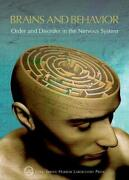 Brains And Behavior Order And Disorder In The Nervous System Cold Spring Harbo