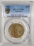 1842-p Liberty Gold Eagle 10 Dollar Coin Pcgs Xf40 Rare Small Date Gold Shield