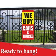We Buy Cars And Trucks Banner Vinyl / Mesh Banner Sign Used Auto Automobile Buy