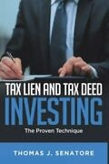 Tax Lien And Tax Deed Investing The Proven Technique, Like New Used, Free Sh...