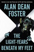 The Light-years Beneath My Feet Foster Alan Dean Hardcover Collectible - Very