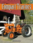 Compact Utility Tractors David Dennis Paperback Used - Very Good
