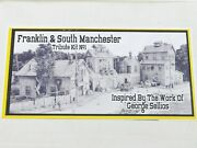 Franklin And South Manchester Bar Mills Ho Tribute Kit No. 1 George Sellios Rare