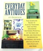 Jj Despain Everyday Antiques Guide To Hunting Treasures Storey Books 2000