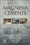 Magnesia Cements From Formulation To Application, Hardcover By Shand, Mark...