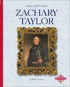 Zachary Taylor Profiles Of The Presidents Doak Robin Library Binding Used -