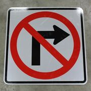 24x24 No Right Turn Authentic Street Road State Highway Sign Reflective
