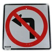 No Left Turn Authentic Street Road State Highway Sign Reflective 24 X 24