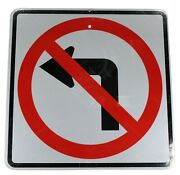 Authentic Street Road State Highway Sign Reflective 24 X 24 No Left Turn