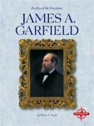 James A. Garfield Profiles Of The Presidents Doak Robin Library Binding Used