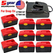 10x 18v For Snap On 18v Battery Ctb6185 Ctb6187 Lithium Ctb4185 Ctb4187 Charger