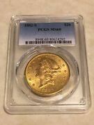1882-s Ms60 Pcgs Liberty Double Eagle 20 Gold Coin Good Mint State Coin