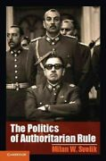 Politics Of Authoritarian Rule Paperback By Svolik Milan W. Like New Used...
