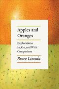 Apples And Oranges Explorations In On And With Comparison Paperback By L...