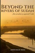 Beyond The Rivers Of Sudan The Prophecy Against Cush Brand New Free Shippi...