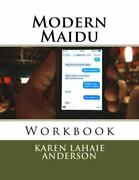 Modern Maidu, Paperback By Anderson, Karen Lahaie, Brand New, Free Shipping I...