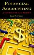 Financial Accounting A Course For All Majors Paperback By Oand039bryan David W...