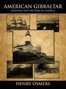 American Gibraltar Montauk And The Wars Of America Like New Used Free Shi...