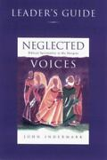 Neglected Voices Leaders Guide Biblical Spirituality In The Margins John Inde