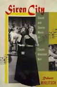 Siren City Sound And Source Music In Classic American Noir, Paperback By Mi...