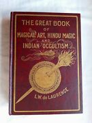The Great Book Of Magical Art, Hindu Magic And Indian Occultism L.w. De Laurence
