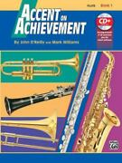 Accent On Achievement, Bk 1 Flute, Book And Cd O'reilly, John, Williams, Mark Pa