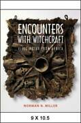 Encounters With Witchcraft Field Notes From Africa - Paperback - Very Good