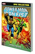 Power Man And Iron Fist Epic Collection Heroes For Hire Trade Paperback Marvel