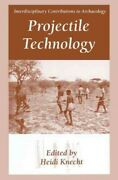 Projectile Technology Hardcover By Knecht Heidi Edt Brand New Free Ship...
