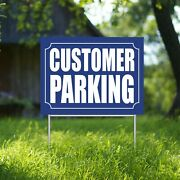Customer Parking Yard Sign Corrugate Plastic With H-stakes Lawn Sign Stop