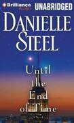 Until The End Of Time A Novel - Audio Cd By Steel, Danielle - Good