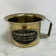 Vintage Rare Central Pacific Railroad Brass Toilet Chamber Pot W/ Patina Antique