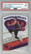 Trae Young 2018 19 Panini Crown Royale Rookie Royalty Purple 15/25 Psa 9