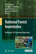 National Forest Inventories Pathways For Common Reporting Hardcover By Tom...