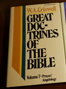 Great Doctrines Of The Bible Volume 7 Prayer/angelology By W. A. Criswell