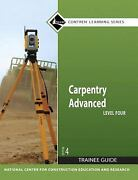 Carpentry Trainee Guide Level 4 Paperback Nccer