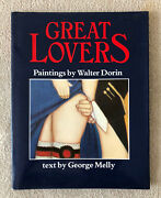 Great Lovers - Paintings By Walter Dorin Text By George Melly 1981 - Signed