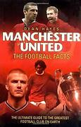 Manchester United - The Football Facts The Ultimate Guide To The Greatest Foot