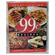 99 Cent Recipes Great Tasting, Money-saving Meals Best Recipes Cookbook Pap