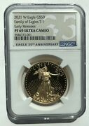 2021 W Gold 50 Proof American Eagle 1 Oz Coin T-1 Ngc Pf 69 Uc Early Releases