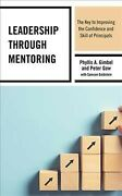 Leadership Through Mentoring The Key To Improving The Confidence And Skill ...